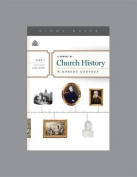 A Survey of Church History, Part 5 A.D.1800-1900