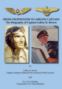 From Cropduster to Airline Captain