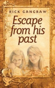 Escape from His Past