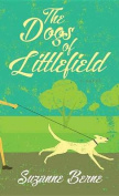 The Dogs of Littlefield [Large Print]
