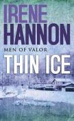 Thin Ice (Men of Valor