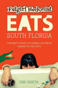 Fat Girl Hedonist Eats South Florida