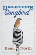 Longbourn's Songbird