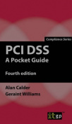PCI Dss: A Pocket Guide