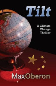 Tilt a Climate Change Ecothriller Conspiracy about Mining in Antarctica
