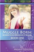 Muggle Born