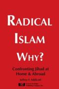 Radical Islam Why?