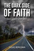 The Dark Side of Faith