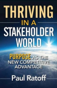 Thriving in a Stakeholder World