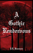 A Gothic Rendezvous