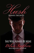 Hush: Family Secrets