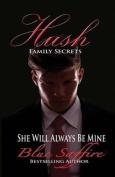 Hush: Family Secrets