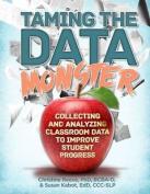 Taming the Data Monster