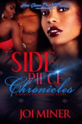 Side Piece Chronicles