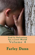 God Is Salvation for a Lost World