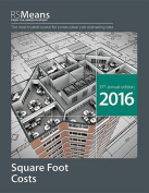 RSMeans Square Foot Costs