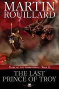 The Last Prince of Troy (Tales of the Lorekeepers, Tome 3)