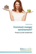 Comment Manger Sereinement?  [FRE]