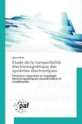 Etude de La Compatibilite Electromagnetique Des Systemes Electroniques [FRE]