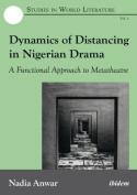 Dynamics of Distancing in Nigerian Drama