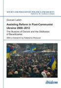 Assisting Reform in Post-Communist Ukraine, 2000-2012