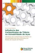 Influencia DOS Carbonitretos de Titanio Na Usinabilidade de Acos [POR]