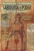 Sabiduria y Poder del Ciclo Femenino [Spanish]