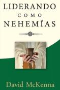 Liderando Como Nehemias [Spanish]