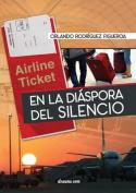En La Diaspora del Silencio [Spanish]