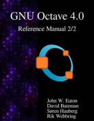 The Gnu Octave 4.0 Reference Manual 2/2