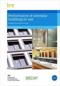 Performance of Exemplar Buildings in Use