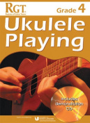 RGT Grade Four Ukulele Playing