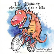 The Dinosaur Who Couldn't Ride a Bike