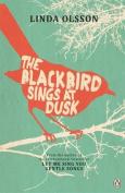 The Blackbird Sings at Dusk