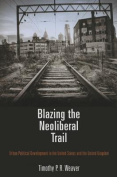 Blazing the Neoliberal Trail
