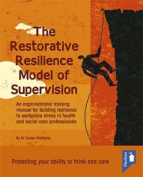 Restorative Resilience Through Supervision