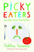 Picky Eaters and Other Meal-Time Battles