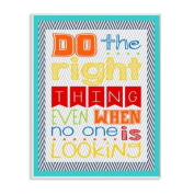 The Kids Room by Stupell Textual Art Wall Plaque, Do The Right Thing Even When No One is Looking