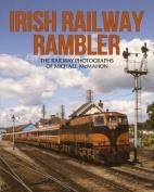 Irish Railway Rambler