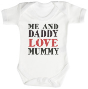 TRS - Me And Daddy Love Mummy Baby Bodysuit / Babygrow 100% Cotton