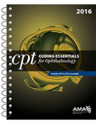 CPT Coding Essentials for Ophthalmology 2016