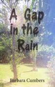 A Gap in the Rain