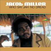 Who Say Jah No Dread [Single] [Box]