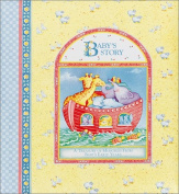 C. R. Gibson, Baby's Story , a Treasury of Memories From Baby's Early Years : Birth - Age 7
