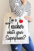 I'm a Teacher what's Your Superpower Tote Bag in Natural Colour