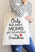 Only the best Moms get Promoted to Grandma Tote Bag in Natural Colour
