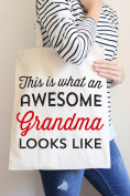 This Is What An Awesome Grandma Looks Like Tote Bag in Natural Colour