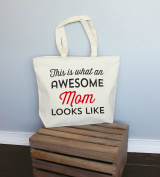 This Is What An Awesome Mom Looks Like XL Tote in Natural Colour