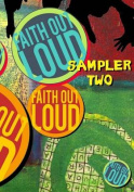 Faith Out Loud Sampler Two