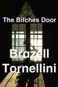 The Bitches Door